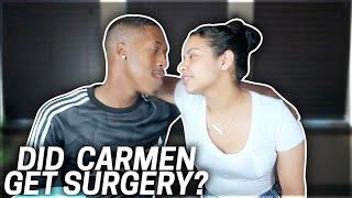 Did Carmen Get Surgery ?? Update (Q&A)