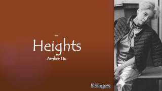 Video Amber Liu - Heights | Sub (Han - Rom - English) Lyrics download MP3, 3GP, MP4, WEBM, AVI, FLV Juli 2018