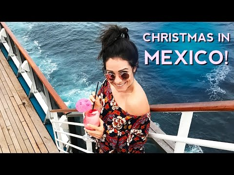 Christmas Vacation In Mexico.Christmas Cruise To Mexico Arielle Vey