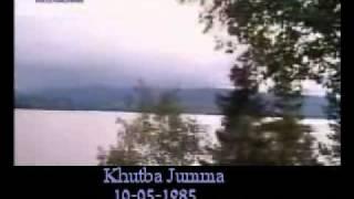 Khutba Jumma:10-05-1985:Delivered by Hadhrat Mirza Tahir Ahmad (R.H) Part 2/5