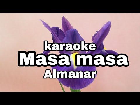 Masa Masa Almanar Karaoke