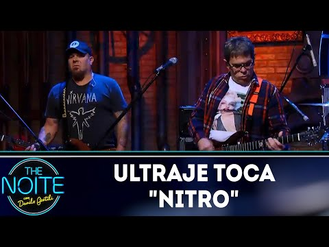 "Ultraje toca ""Nitro"" 