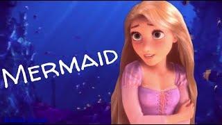 Рапунцель|Mermaid|Русалочка