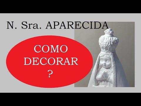 Nossa Sra da Aparecida (Gesso) - (Our Lady Aparecida) - VIDEO