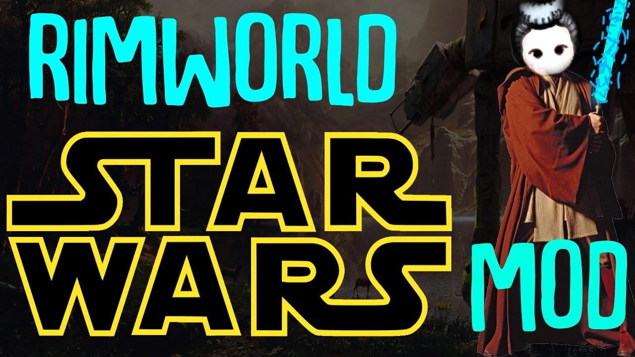 Rimworld Star Wars! Rimworld Mod Showcase