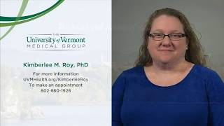 Kimberlee M Roy, PhD, Clinical Child Psychologist, University of Vermont Medical Center