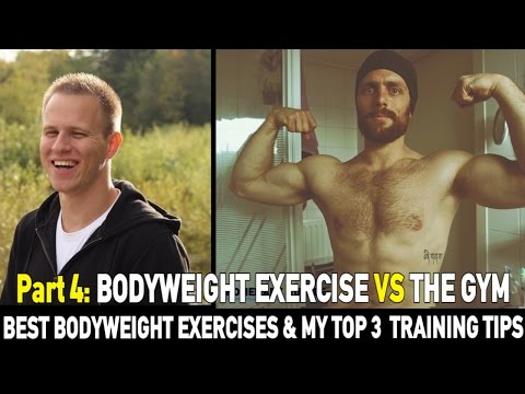 Top 4 Training Tips (+ The Best Bodyweight Exercises )