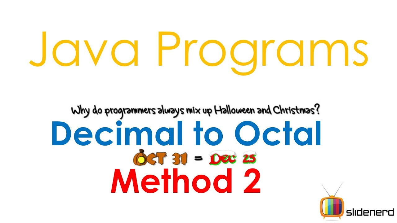 how to convert octal to decimal in java