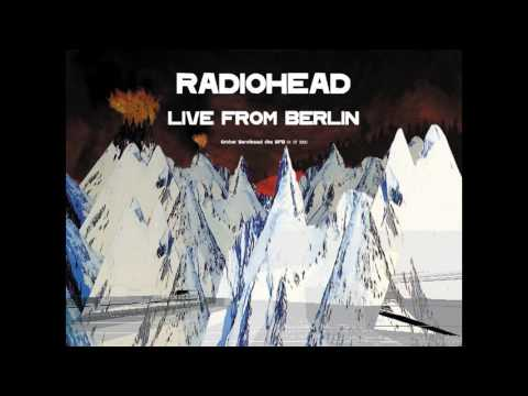Radiohead - You and Whose Army LIVE (Berlin 4/7/2000) mp3