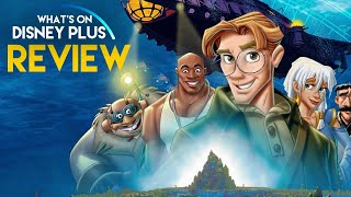 Atlantis The Lost Empire Review |  What's On Disney Plus Club Podcast