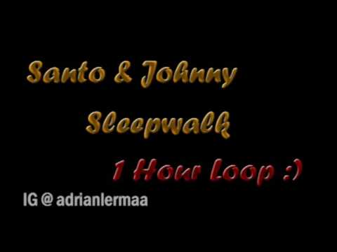 Santo & Johnny - Sleepwalk (1 Hour LOOP)