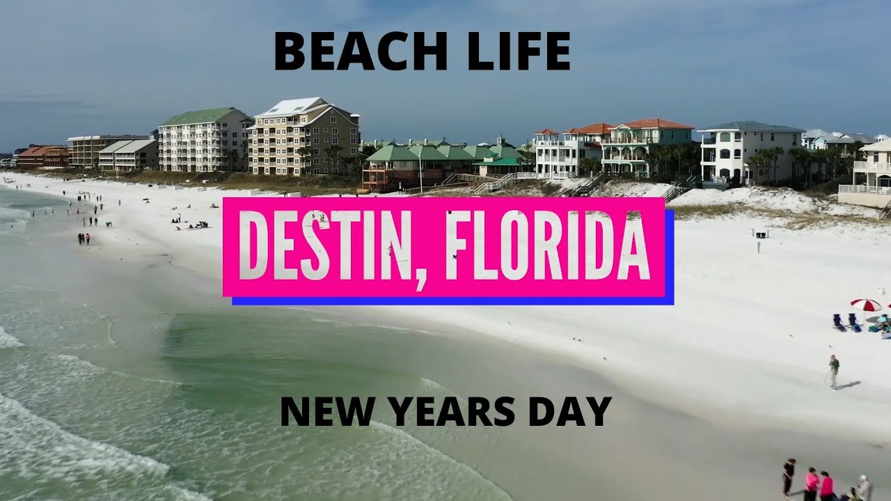 NEW YEARS DAY BEACH LIFE IN DESTIN, FLORIDA WITH MY DRONE ...