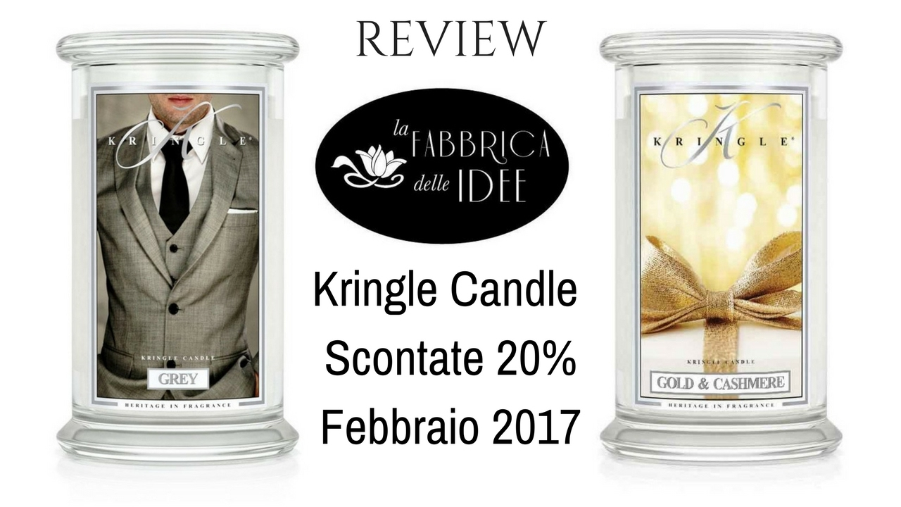 kringle candle fragranze scontate febbraio grey gold. Black Bedroom Furniture Sets. Home Design Ideas
