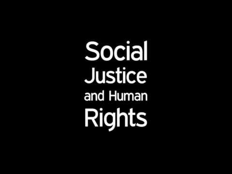 Social Justice and Human Rights