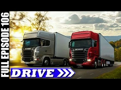 DRIVE TV Show | Scania R-Series Launch, Sweden & More | Full Episode # 106 (HD)