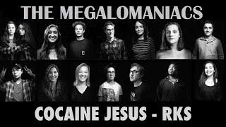Cocaine Jesus - Rainbow Kitten Surprise (Megalomaniacs Cover)
