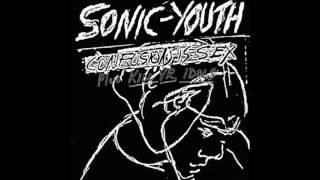 Sonic Youth - Confusion Is Sex + Kill Yr. Idols