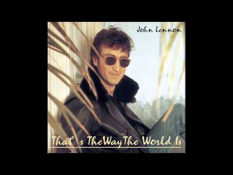 John Lennon - That's The Way The World Is (Compilation Album)