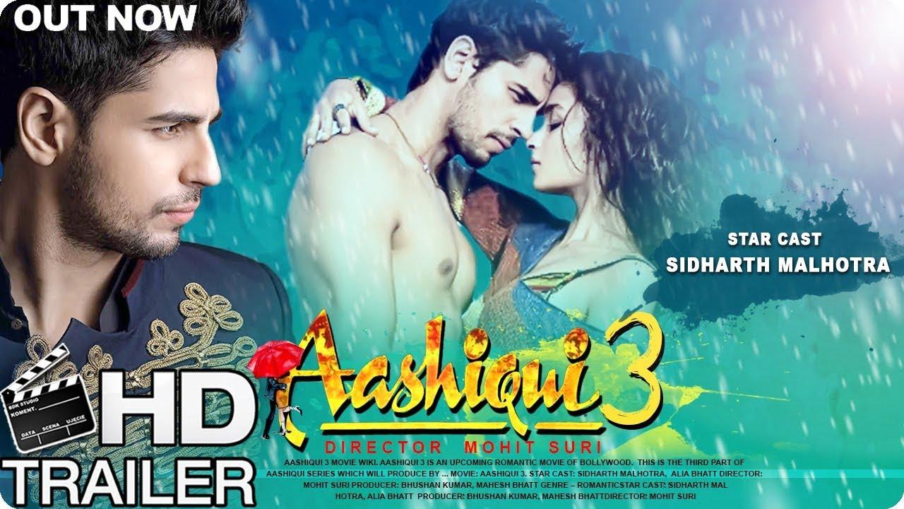 Download Aashiqui 3 Movie Official Trailer 2018 | Sidharth Malhotra | Alia Bhatt | Latest bollywood gossip