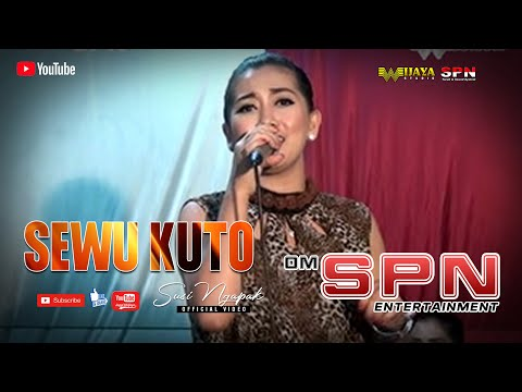 SUSI NGAPAK - SEWU KUTO (OM SPN)