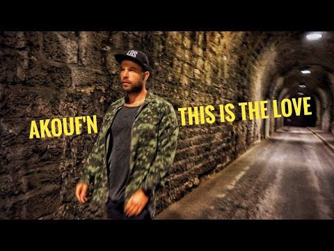 THIS IS THE LOVE - Akouf'n feat Yohann Mills - Official Music Video