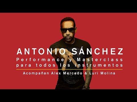ANTONIO SÁNCHEZ |  Performance y Masterclass para todos los instrumentos