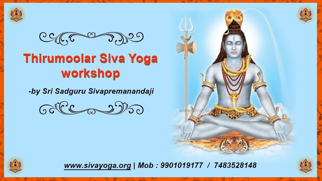 Thirumoolar Sivayoga - Siva Yoga Techniques for Self