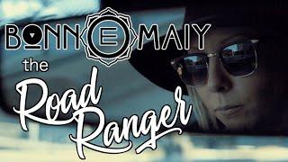 Bonn E Maiy the 'Road Ranger'