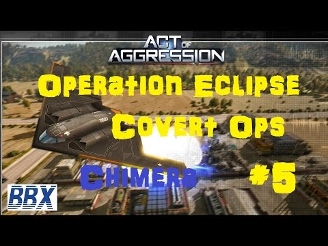 Act of Aggression Gameplay - Operation Eclipse - Covert Ops!
