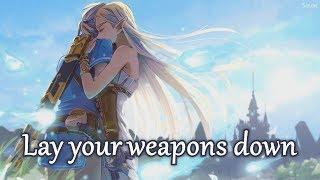 Nightcore - Lay Your Weapons Down - (Lyrics)