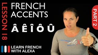 French accents - part 2 (French Essentials Lesson 18)