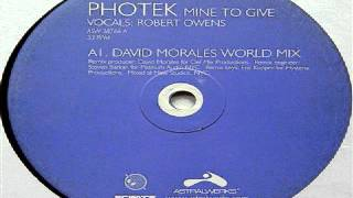Photek ‎– Mine To Give (David Morales World Mix)