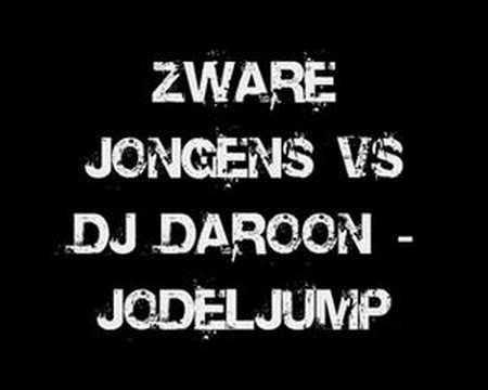 Zware Jongens vs DJ Daroon - Jodeljump