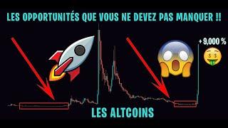 LES OPPORTUNITÉS SUR LES ALTCOINS QUE VOUS NE DEVEZ PAS MANQUER !! -Stratégie Bitcoin Cryptomonnaies