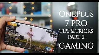 OnePlus 7 Pro Tips and Tricks Part 2 - Gaming Tips, Fnatic Mode for best Gaming Experience