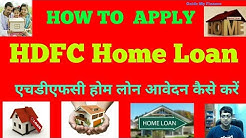 How to Apply HDFC Housing Loan | Details Guidelines on HDFC Housing Loan