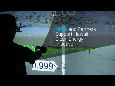NREL and Partners Support Hawaii Clean Energy Initiative