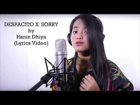 HANIN DHIYA Despacito X Sorry (Lirik)
