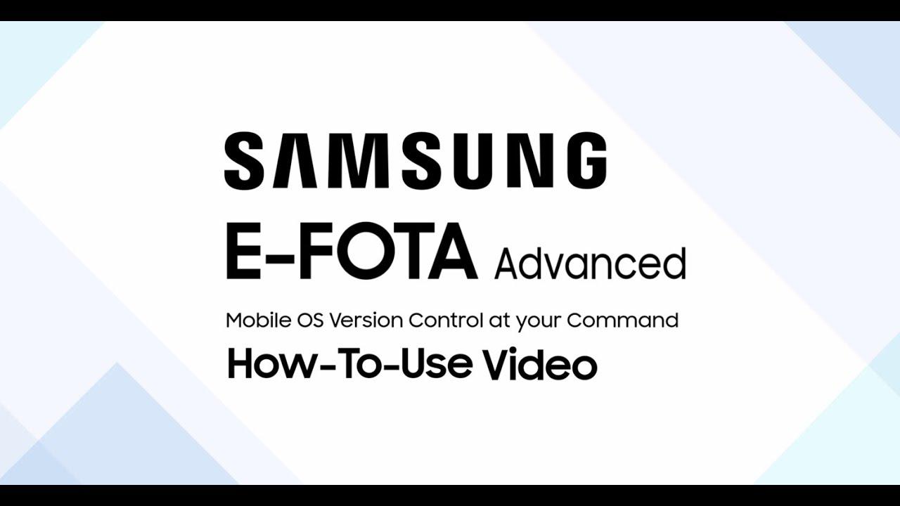 How To Use Samsung E Fota Advanced Youtube