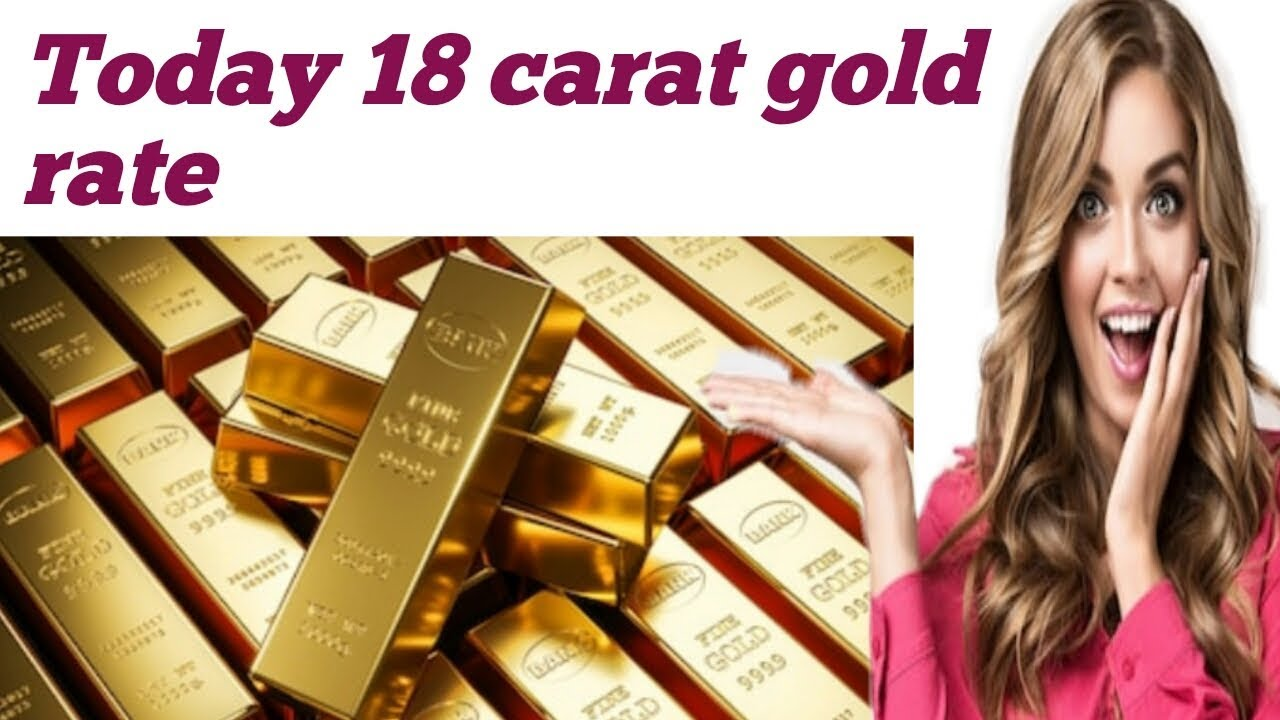 Today 18 Carat Gold Rate