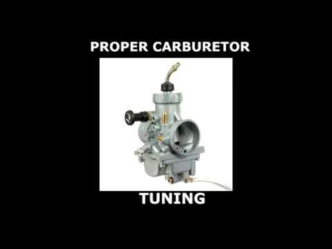 PROPER CARBURETOR TUNING