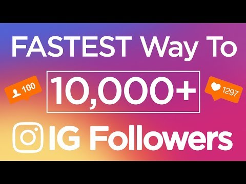 How to Get More Followers on Instagram | Fastest Way to get 10,000 Instagram Followers in 2017