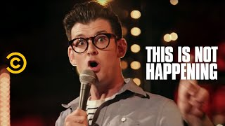 Moshe Kasher - Pure Adrenaline Gangsters - This Is Not Happening - Uncensored