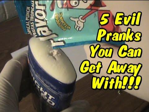Evil pranks to pull