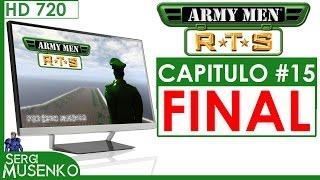 Army Men RTS Español Gameplay HD Campaña Capitulo 15 FINAL