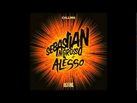 Sebastian Ingrosso & Alesso - Calling (Lose My Mind) (Original Mix) + Lyrics ★