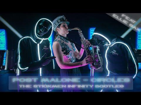 Post Malone - Circles (The Stickmen 'Infinity' Bootleg) ft. Ellie Sax - PLAYED LIVE