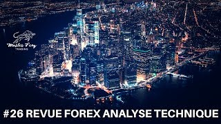 REVUE FOREX ANALYSE TECHNIQUE #26 -13 Octobre 2018 MASTER FENG TRADING