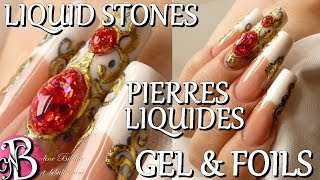 Nail art - Liquid Stones - Pierres liquides au gel UV
