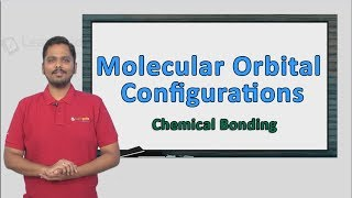 Molecular Orbital Configurations explained in a simple manner with an actual solved 2017 question